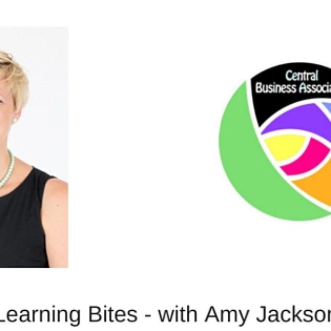 Business Improvement Workshops: Learning Bites, with Amy Jackson